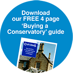 """Download our FREE 4 page """"Buying a Conservatory"""" guide."""